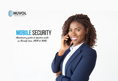 Administración y Gestión de Dispositivos Móviles   Nuvol Cybersecurity
