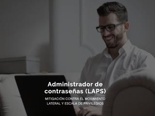 Administración de Contraseñas LAPS