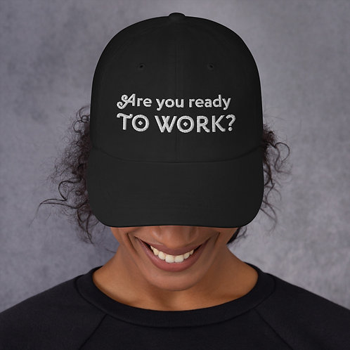 'Are you ready to work?' Ra's quote hat