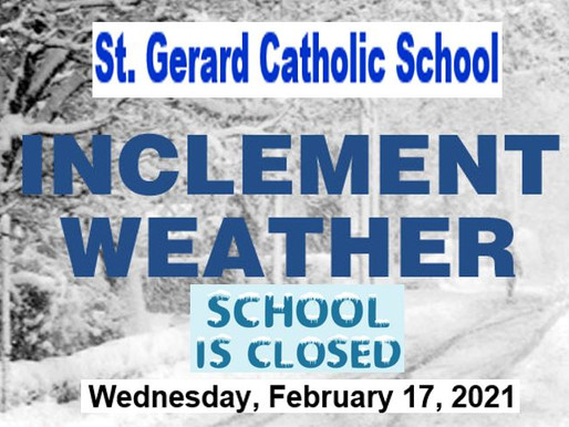 Wed., Feb. 17 StG Closed Due to Weather