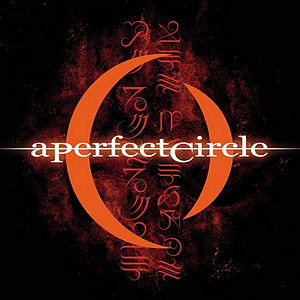 A Perfect Circle - Mer De Noms (2000)