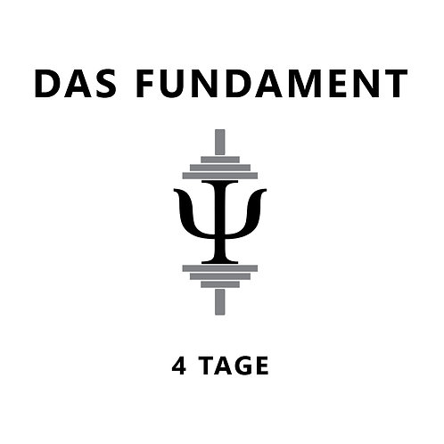 Das Fundament - 4 Tage