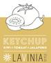 LAVINIA'S SUMMER KETCHUP