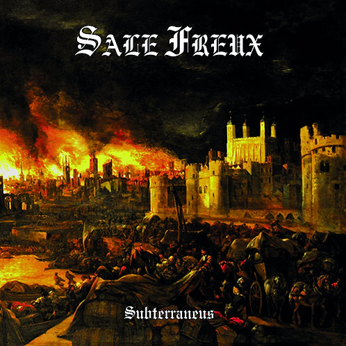 SALE FREUX - Subterraneus MMXVIII