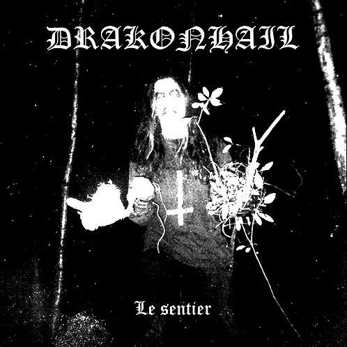 DRAKONHAIL - Le sentier