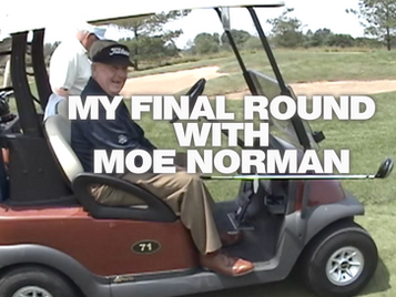My Final Round with Moe Norman