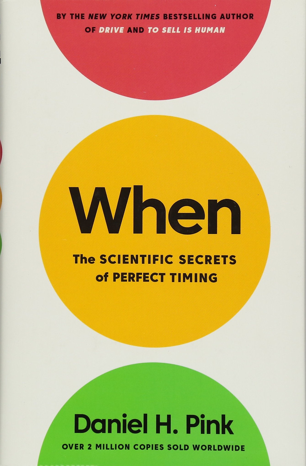 Cover of When – The Scientific Secrets of Perfect Timing by Daniel H. Pink