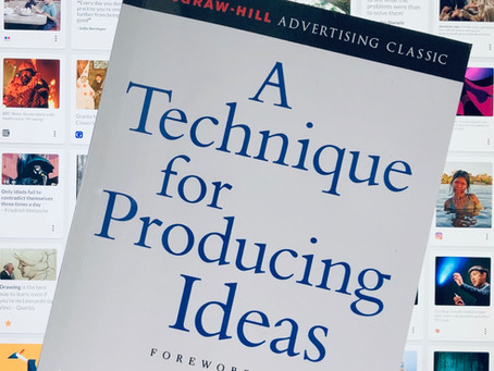 A Technique for Producing Ideas: by ad man James Webb Young