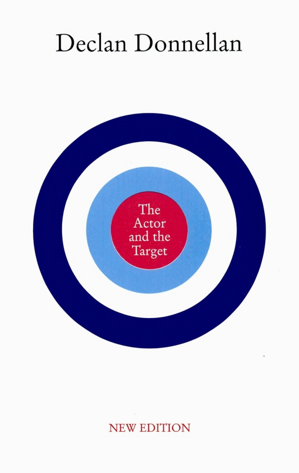 Cover of The Actor and the Target by Declan Donnellan