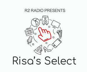 "R2 Radio Presents ""Risa's Select"""