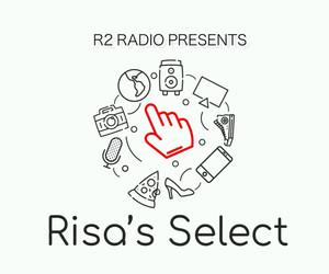 "R2 Radio Presents ""Risa's Select"""