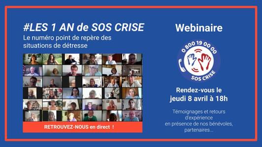 Webinaire : SOS CRISE a un an