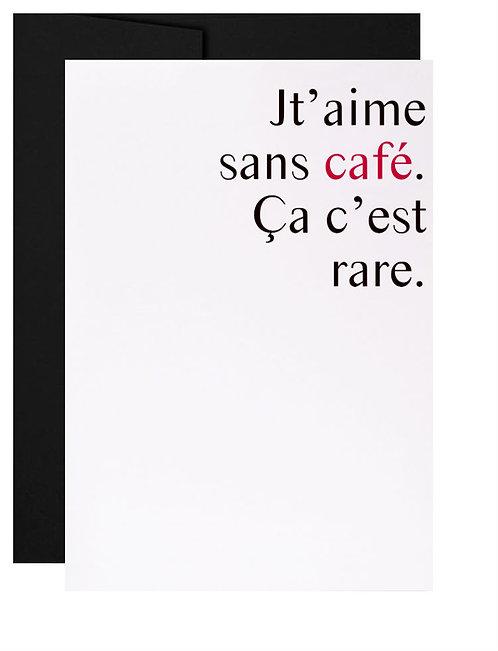 009 - jt'aime sans café
