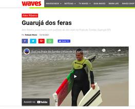 Waves: Guarujá dos feras.