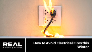 How to Avoid Electrical Fires this Winter