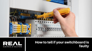 How to tell if your switchboard is faulty