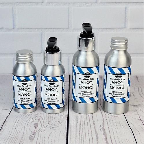 Ahoy Monoi - Pre-shampoo Hair Treatment - Monoi Oil & Aloe Vera