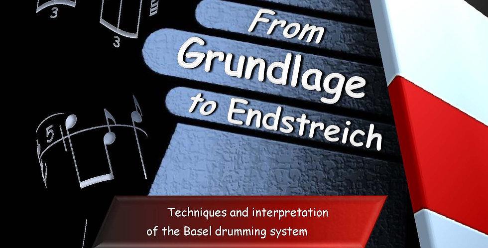From Grundlage to Endstreich