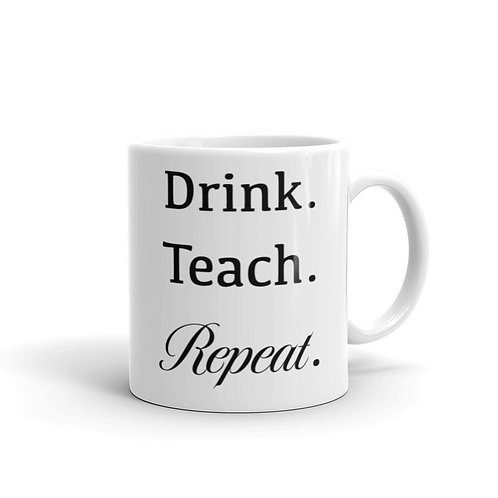 Drink.Teach.Repeat.
