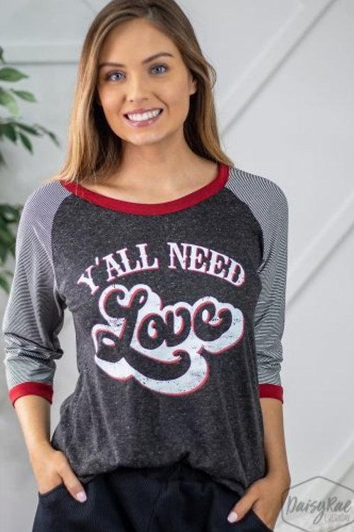 YA'LL NEED LOVE BASEBALL TEE WITH 1/4 LENGTH SLEEVE #549