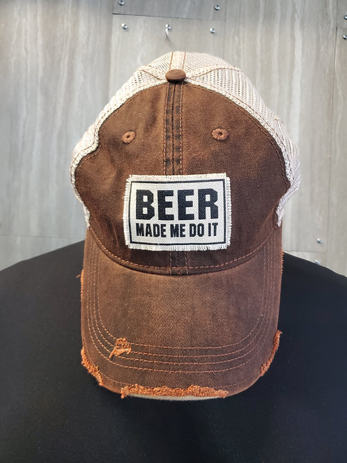 BEER MADE ME DO IT BASEBALL CAP HAT