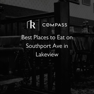 Best Places to Eat on Southport Ave in Lakeview
