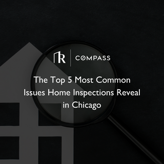 The Top 5 Most Common Issues Home Inspections Reveal in Chicago