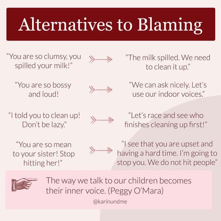 Alternatives to Blaming