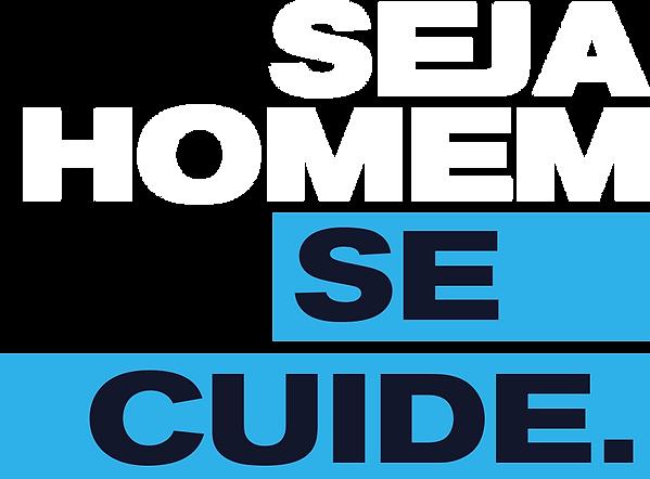 SEJA-HOMEM,-SE-CUIDE.png