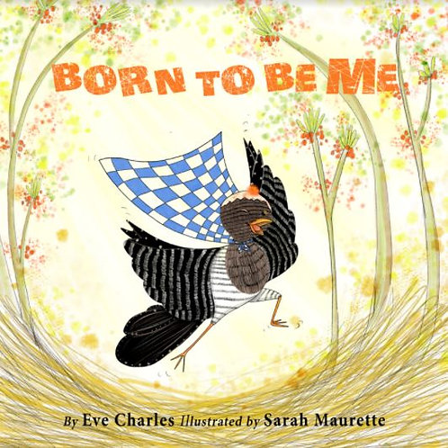 Born to be me