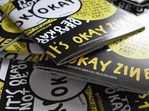 It's OKAY Zine 4 is here!!