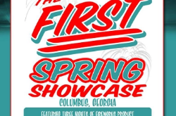 2019 SPRING SHOWCASE - Columbus, Georgia March 7-9, 2019