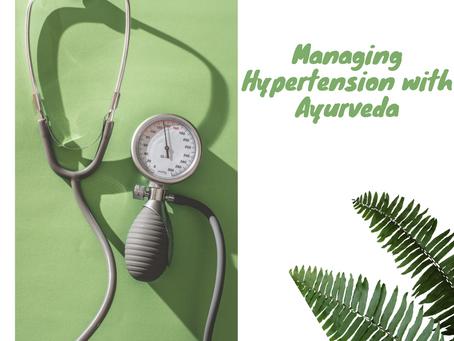 Managing Hypertension with Ayurveda