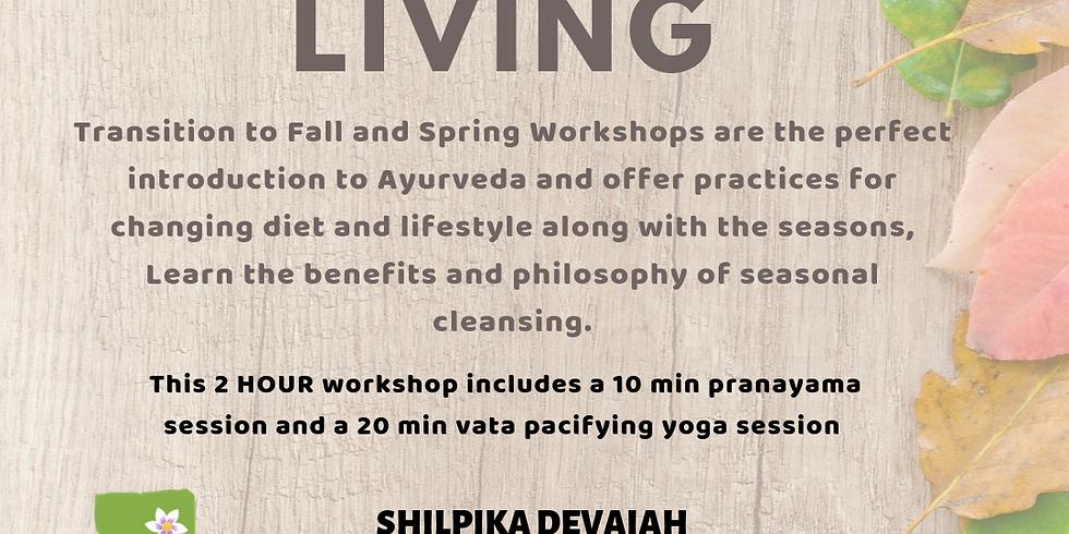 Ayurveda Living - Workshop Oct 23rd