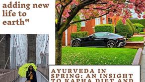 Ayurveda in Spring: Insight to Kapha Diet & Lifestyle