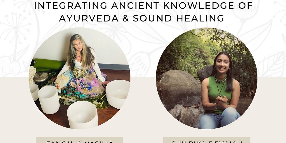 Ayurveda & Sound Bath Workshop