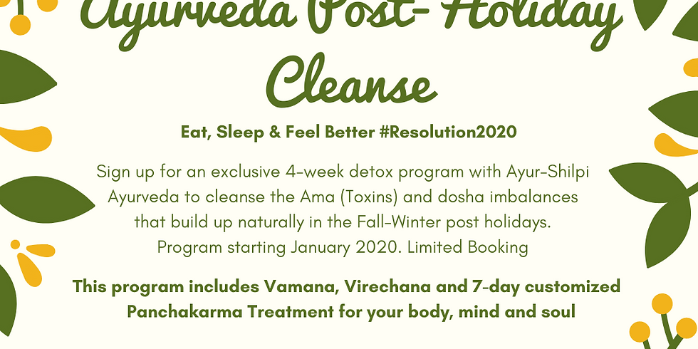 Ayurveda Post Holiday Cleanse