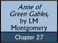 Anne of Green Gables, Chapter 27