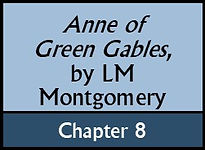 Anne of Green Gables, Chapter 8