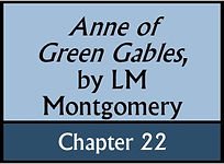 Anne of Green Gables, Chapter 22