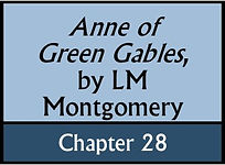 Anne of Green Gables, Chapter 28