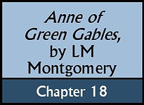 Anne of Green Gables, Chapter 18