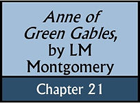 Anne of Green Gables, Chapter 21