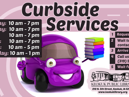 Keokuk Library Back to Curbside Hours
