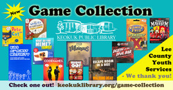 Game Collection - Browse our NEW GAMES, Courtesy of a grant from Lee County Youth Services!