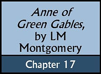 Anne of Green Gables, Chapter 17