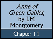 Anne of Green Gables, Chapter 11