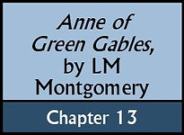 Anne of Green Gables, Chapter 13