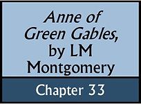 Anne of Green Gables, Chapter 33
