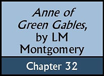 Anne of Green Gables, Chapter 32